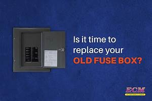 Is It Time To Replace An Old Fuse Box With A Circuit Panel