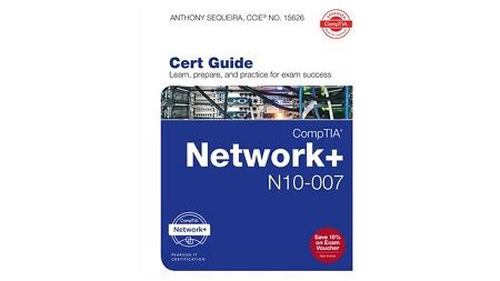 Comptia Network+ N10007 Authorized Cert Guide Scanlibs