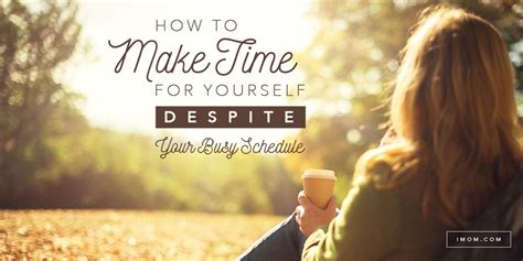 time     busy schedule imom