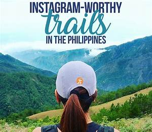 Instagram-Worthy Trails in the Philippines | Pinoy Fitness
