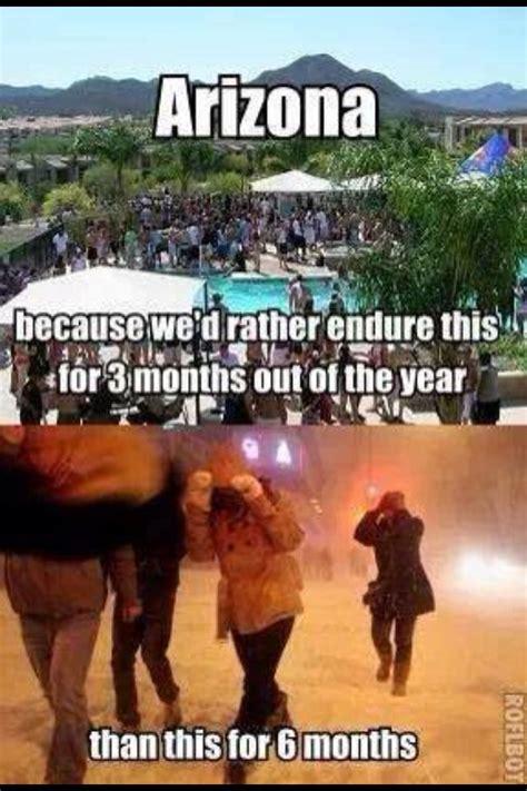 Arizona Memes - truth az love funny post pinterest
