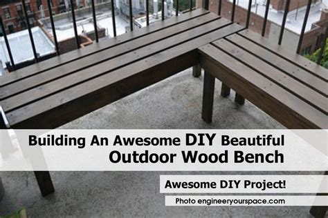building an awesome diy beautiful outdoor wood bench
