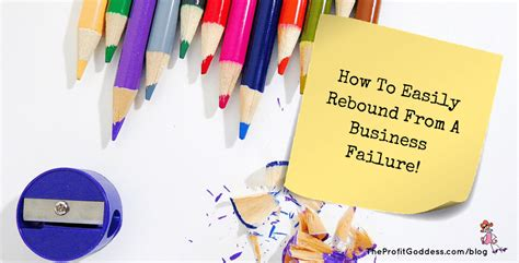 How To Easily Rebound From A Business Failure