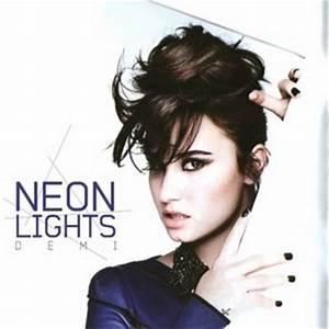 Neon Lights Demi s Next Hit Demi Lovato Fanpop