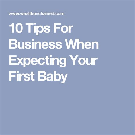 tips  business  expecting   baby