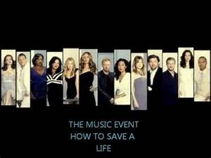 GREY'S ANATOMY MUSIC EVENT-HOW TO SAVE A LIFE - YouTube