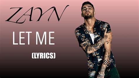 Zayn Malik Estrena El Vídeo De 'let Me', Nuevo Single