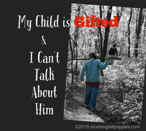 my child is gifted and i can t talk about him crushing 340 | My Child is Gifted and I Cant Talk About Him
