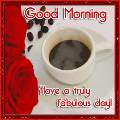 good morning    fabulous day pictures