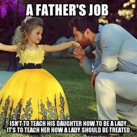 Daughter Meme - 8 best dads images on pinterest families quote and daddy s little girl quotes