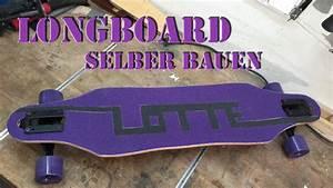 Longboard Selber Bauen : longboard selber bauen kinder longboard deutsch youtube ~ Frokenaadalensverden.com Haus und Dekorationen