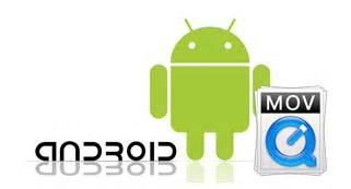 convert mov to mp4 android 2 easy ways to play mov files on android phones tablet