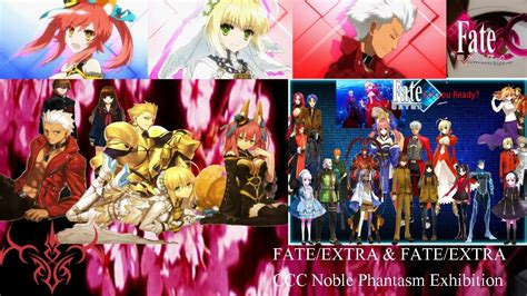 Fateextra And Fateextra Ccc Noble Phantasm Exhibition