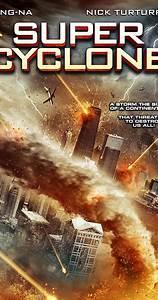 Super Cyclone (Video 2012) - IMDb