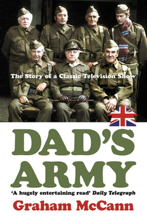 dads army  story   classic television show  graham mccann