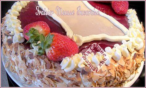 cuisine bavaroise fraisier mousse bavaroise la cuisine de djouza