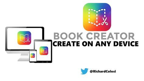 Creator For Teachers by Book Creator For Teachers Create On Chromebook Or