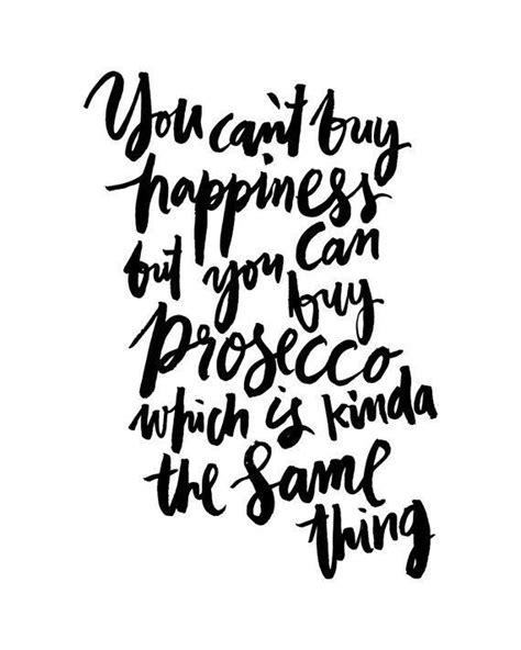 buy happiness prosecco black white handwritten