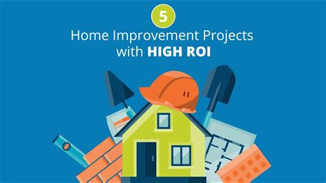 home improvement projects  high return  investment