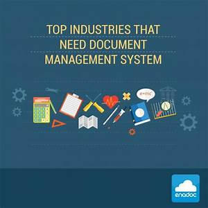 top 5 industries that need document management system With top 5 document management systems