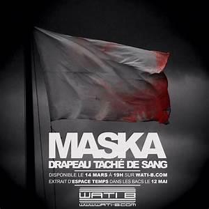 Tache De Sang : maska drapeau t ch de sang lyrics genius lyrics ~ Melissatoandfro.com Idées de Décoration
