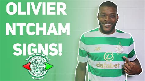 Ntcham signed for manchester city in 2012, joining from french club le havre for a fee in the region of €1m. OLIVIER NTCHAM SIGNS FOR CELTIC!   What's happening with ...