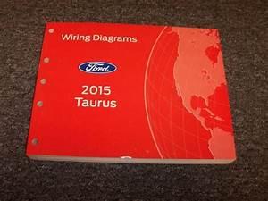 2015 Ford Taurus Sedan Electrical Wiring Diagram Manual Se