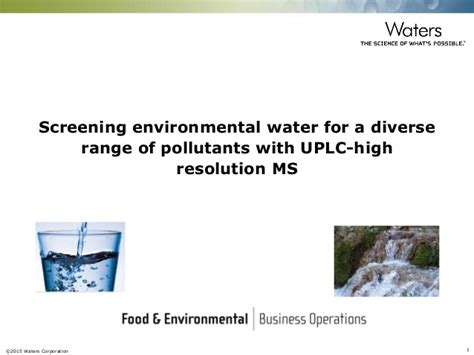 screening environmental water for a diverse range of pollutants with