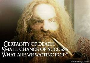 Top 10 Hobbit a... Certainty Love Quotes
