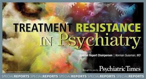 The Finer Points Of Treatment Resistance Psychiatric Times