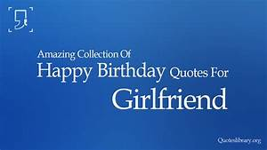 entertainment birthday quotes for girlfriend. 302 found ...
