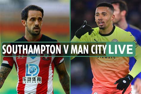 Southampton vs Man Metropolis LIVE: Stream FREE, TV ...