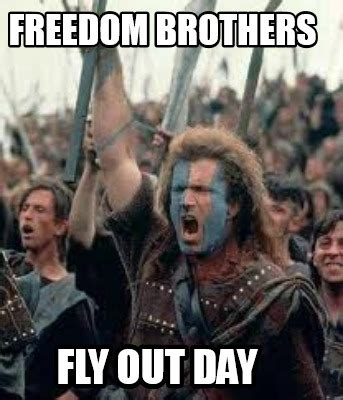 Fly Out Memes - meme creator freedom brothers fly out day meme generator at memecreator org