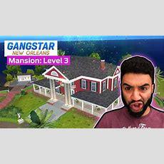 Mansion Tour Update Level 3 Gangstar New Orleans  Part 3 Youtube