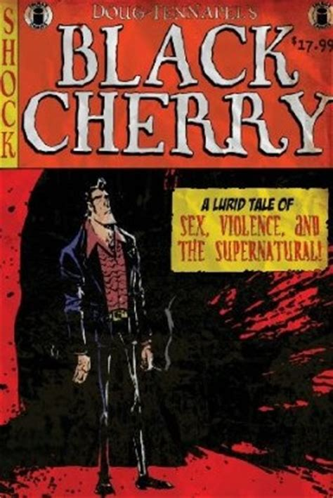 black cherry  doug tennapel