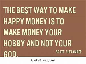 Motivational Quotes About Making Money. QuotesGram