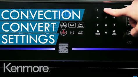 convection oven convection convert setting kenmore youtube