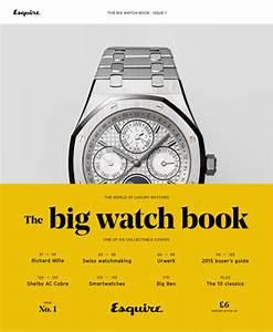 Esquire Uk U0026 39 S The Big Watch Book