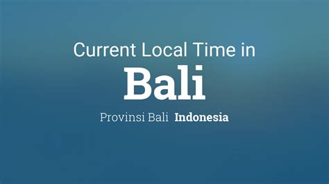 current local time  bali indonesia