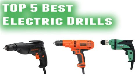 electric drills  youtube
