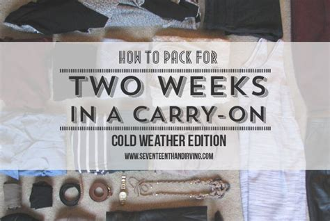How To Pack Two Weeks Clothes Into A Carry On Winter