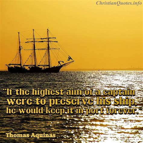 Captain Of A Boat Quotes by Aquinas Quote Of A Captain Christianquotes Info