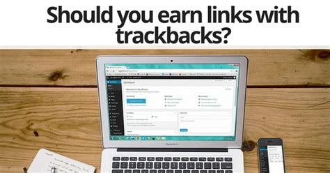 Can Trackback Links Help Your Site's Seo Performance?