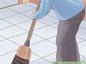 4 Ways to Reduce Dust in Your House - wikiHow