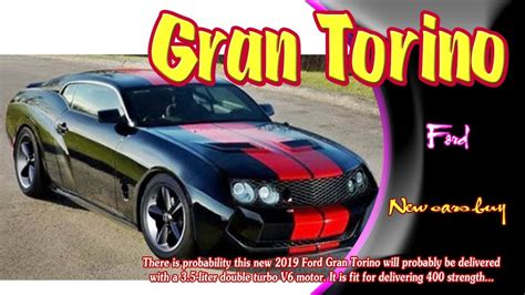 2019 Ford Gran Torino Gt