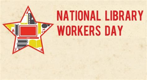 national library workers day  national