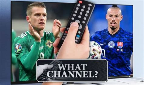 Northern Ireland vs Slovakia: TV channel and FREE live ...