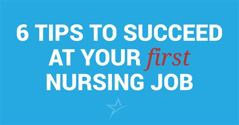 6 Tips To Succeed At Your First Nursing Job