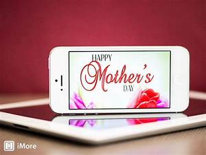 Best mother39s day apps for iphone and ipad imore for The top 5 mothers day iphone apps