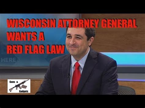 wisconsin attorney general announces red flag desire youtube